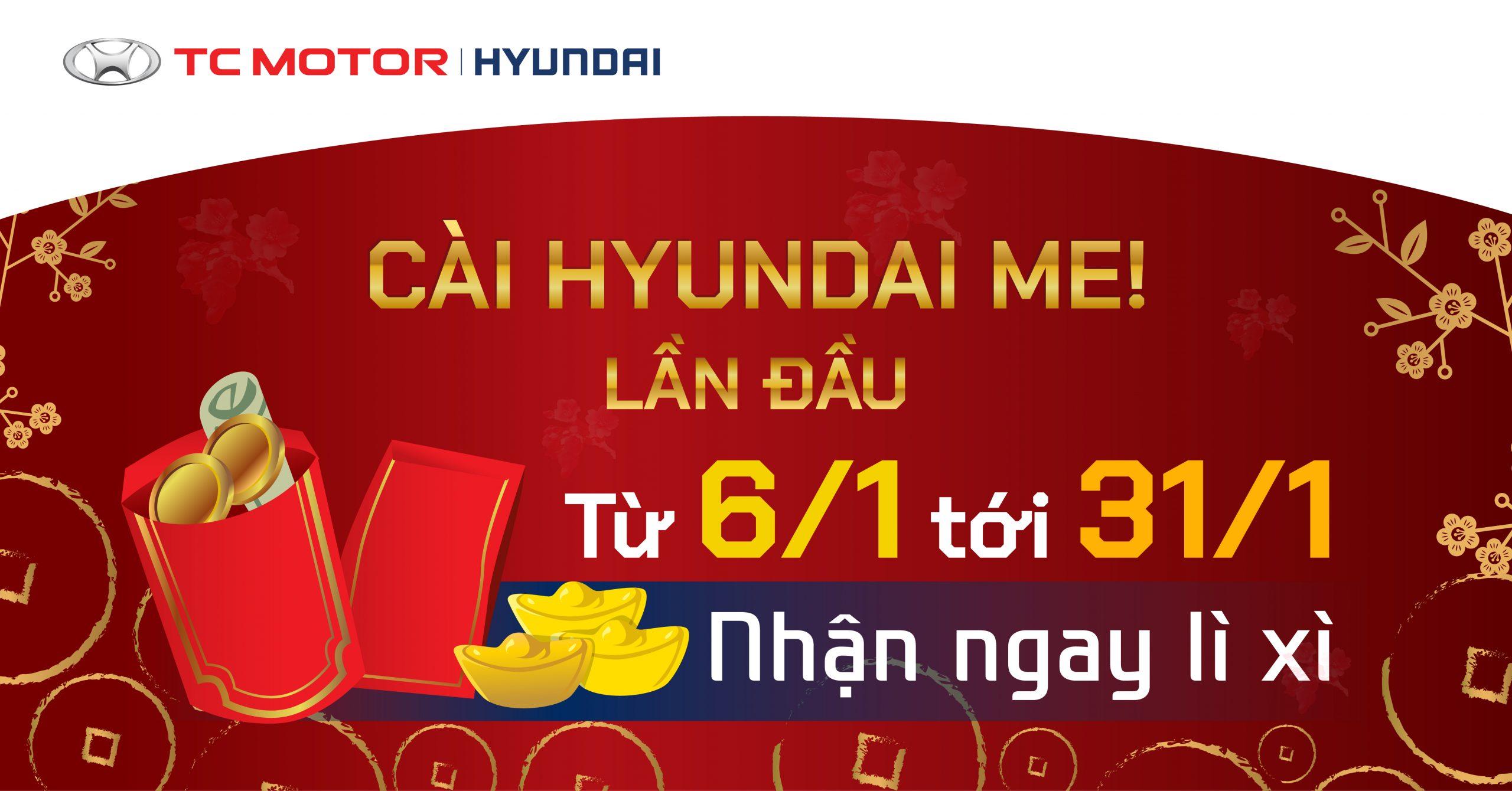 Hyundai Me - Nhận Lì Xì - Hyundai Quảng Ninh